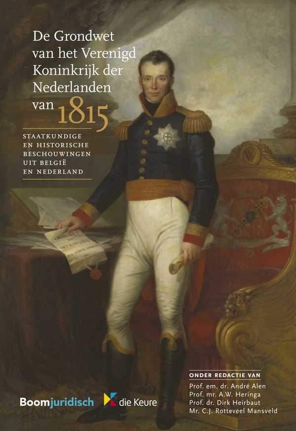 De Grondwet van het Verenigd Koninkrijk der Nederlanden van 1815