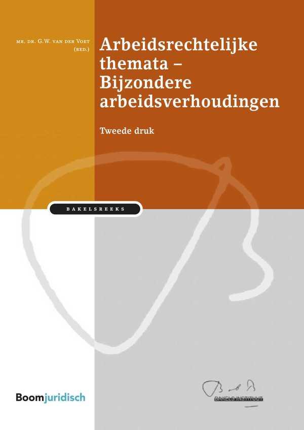 Arbeidsrechtelijke themata – Bijzondere arbeidsverhoudingen