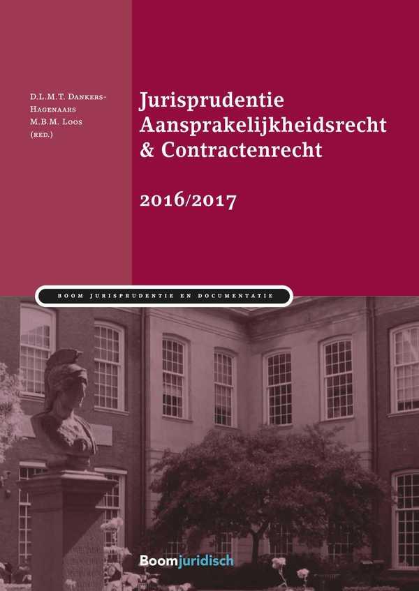 Jurisprudentie Aansprakelijkheidsrecht & Contractenrecht 2016/2017