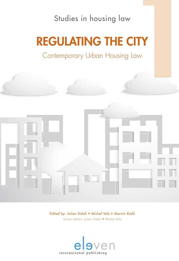Regulating the City: Contemporary Urban Housing Law