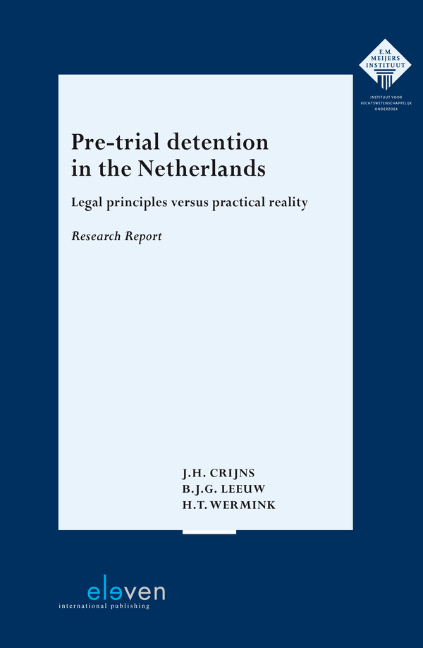 Pre-trial Detention in the Netherlands