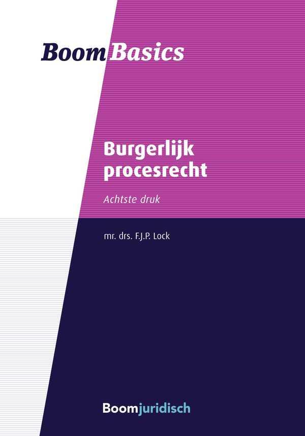 Boom Basics Burgerlijk procesrecht