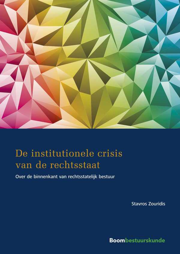 De institutionele crisis van de rechtsstaat
