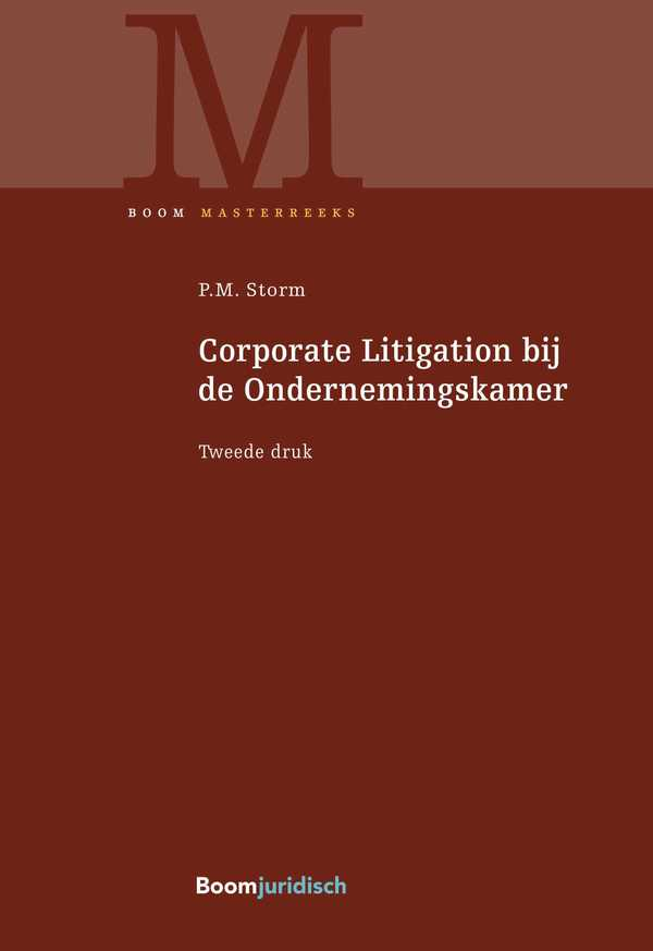 Corporate Litigation bij de Ondernemingskamer