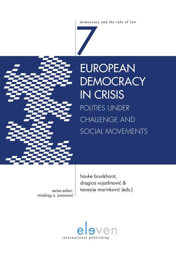 European Democracy in Crisis