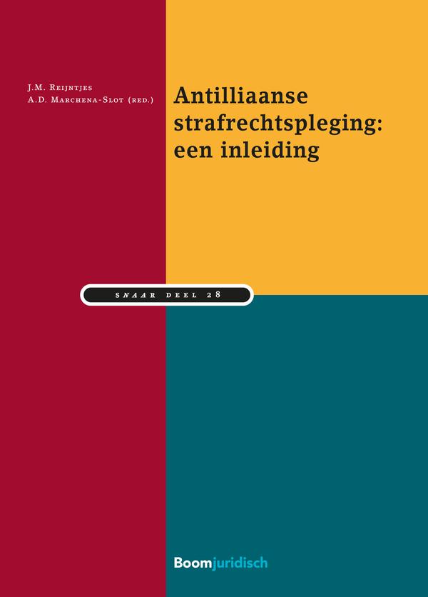 Antilliaanse strafrechtspleging: een inleiding
