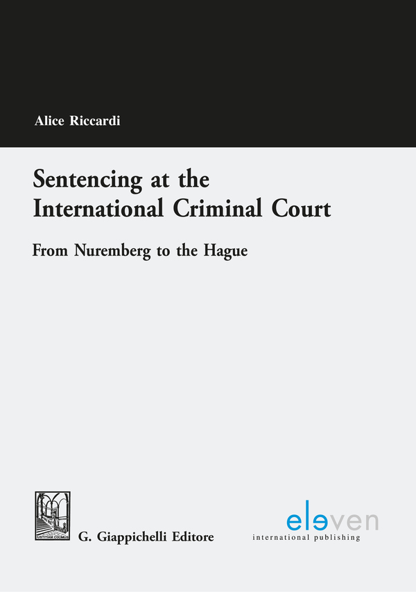 Sentencing at the International Criminal Court