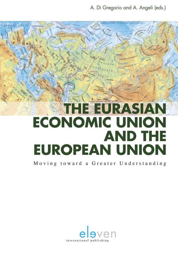 The Eurasian Economic Union and the European Union