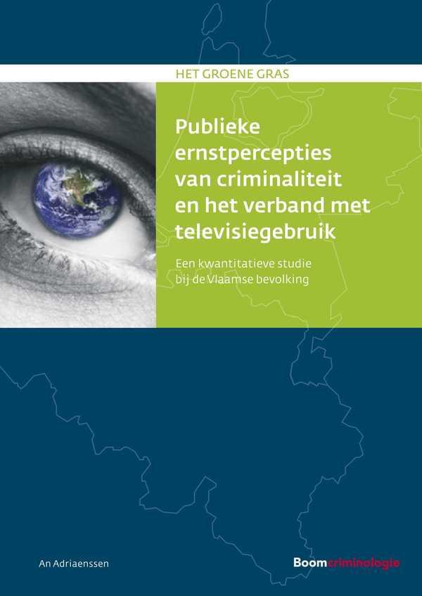 Publieke ernstpercepties van criminaliteit en het verband met televisiegebruik