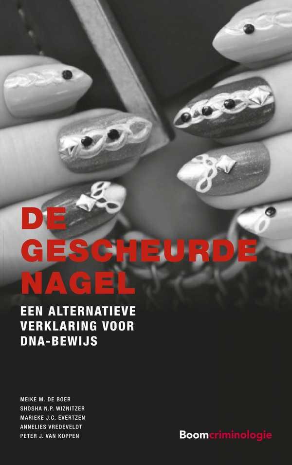 De gescheurde nagel: Een alternatieve verklaring voor DNA-bewijs