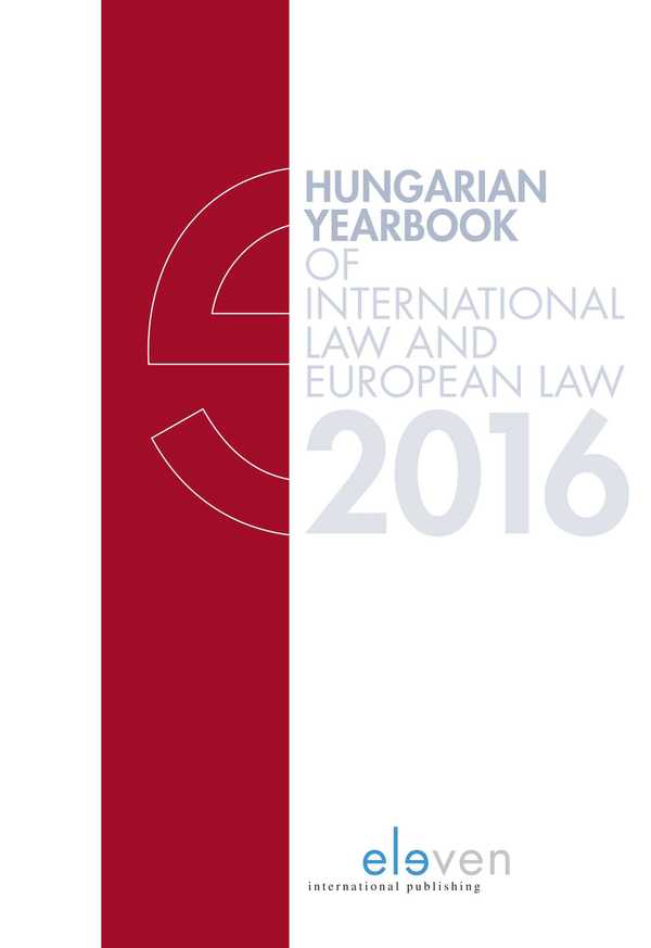 Hungarian Yearbook of International Law and European Law 2016