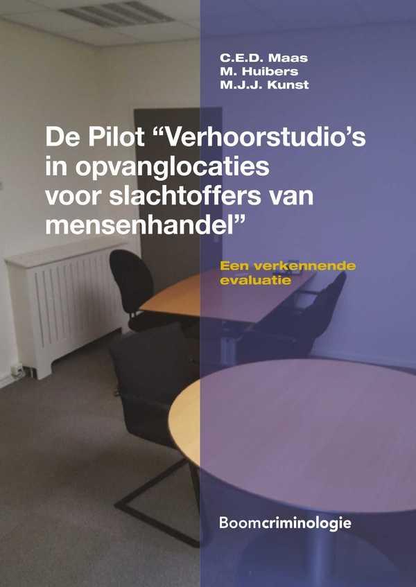 De Pilot Verhoorstudio's in opvanglocaties voor slachtoffers van mensenhandel