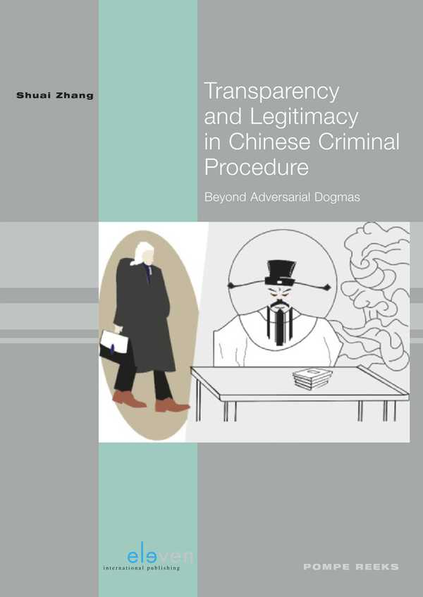 Transparency and Legitimacy in Chinese Criminal Procedure