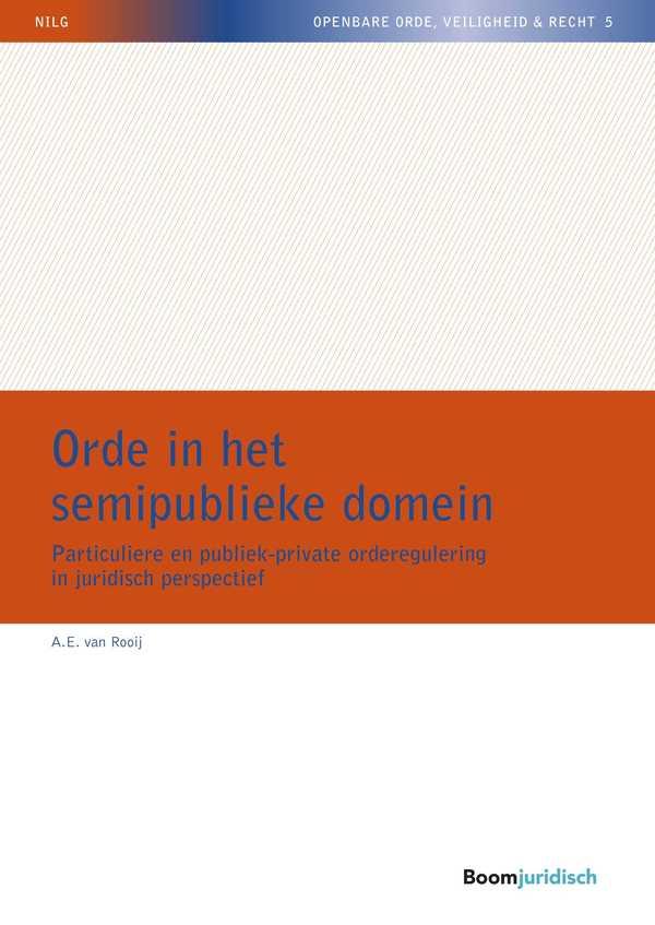 Orde in het semipublieke domein