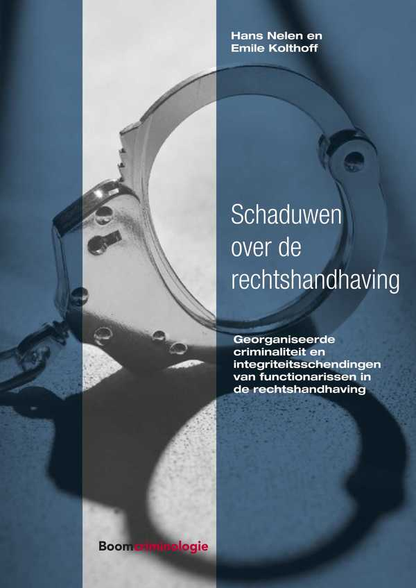 Schaduwen over de rechtshandhaving