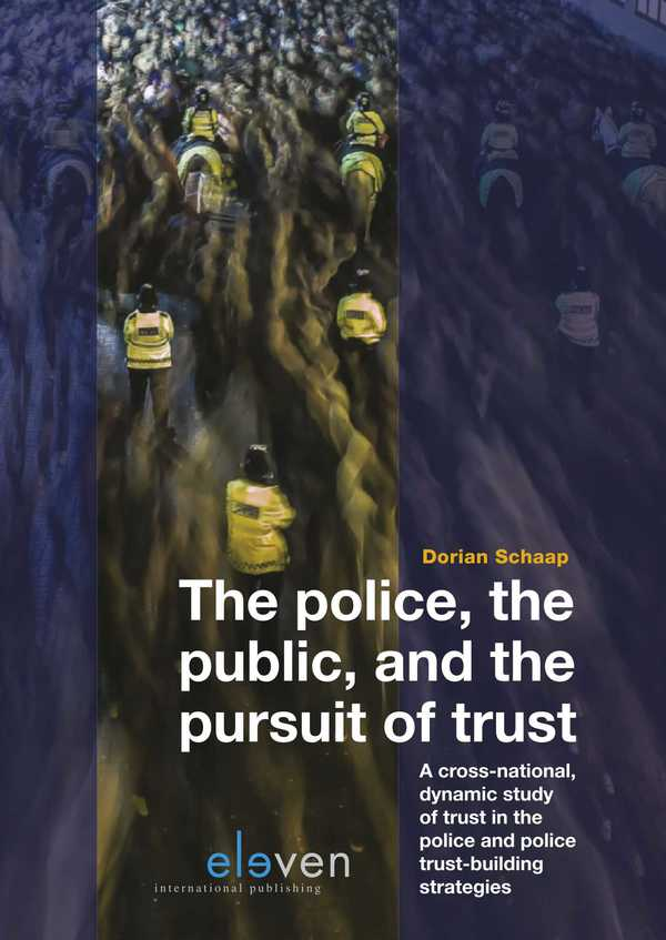The Police, the Public, and the Pursuit of Trust