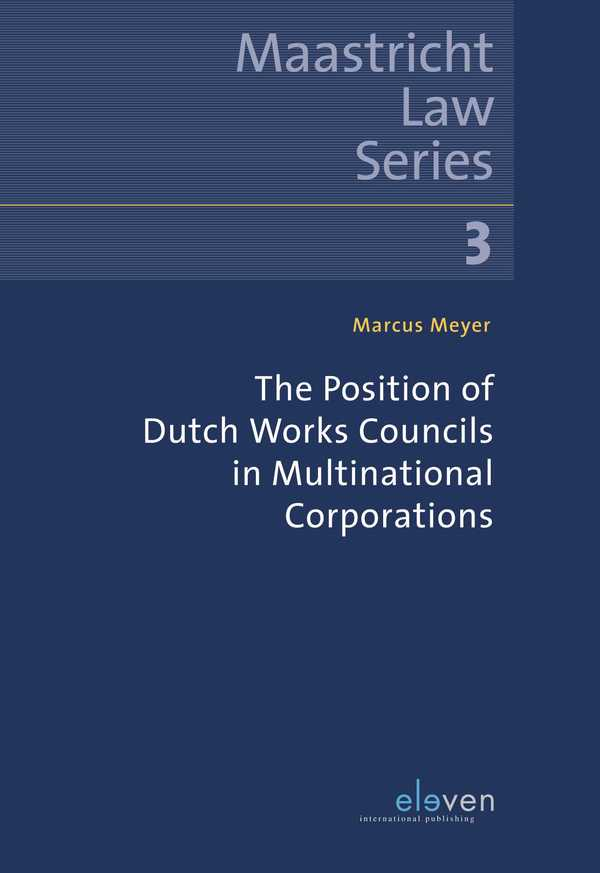 The Position of Dutch Works Councils in Multinational Corporations