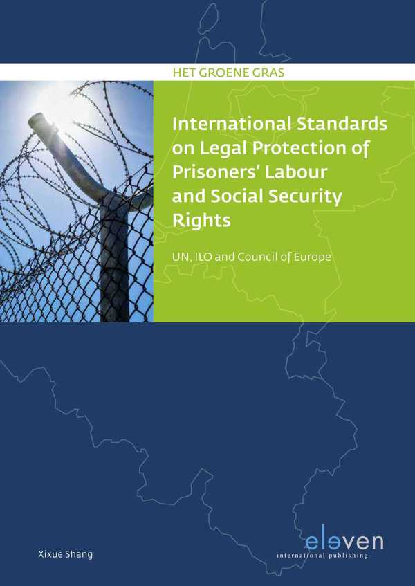 International Standards on Legal Protection of Prisoners' Labour and Social Security Rights