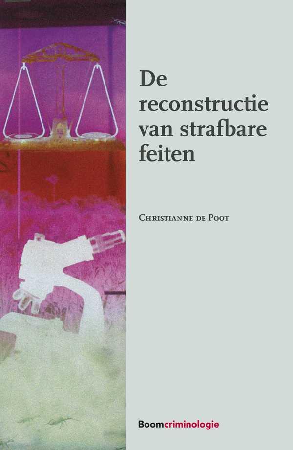 De reconstructie van strafbare feiten