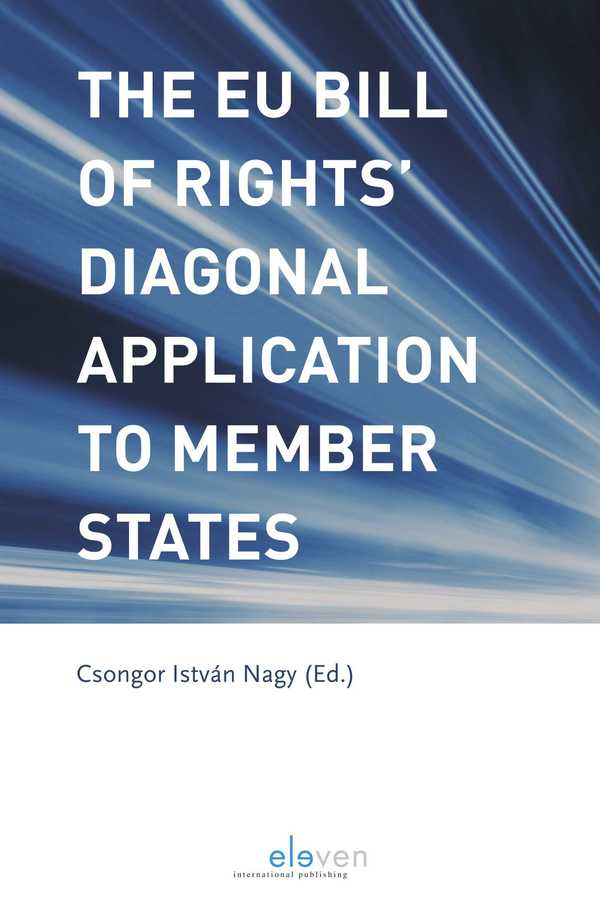 The EU Bill of Rights' Diagonal Application to Member States