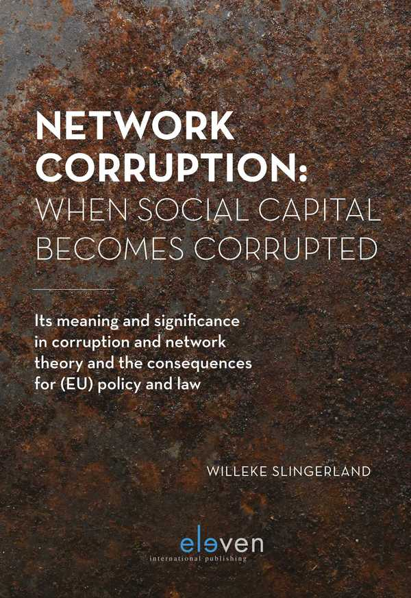 Network Corruption: When Social Capital Becomes Corrupted