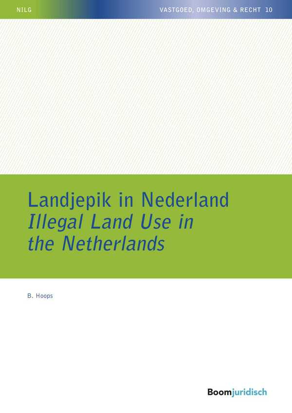 Landjepik in Nederland / Illegal Land Use in the Netherlands