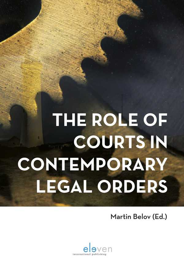 The Role of Courts in Contemporary Legal Orders