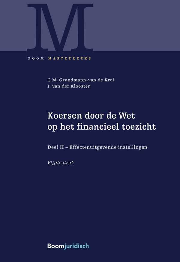 Koersen door de Wet op het financieel toezicht (deel 2)