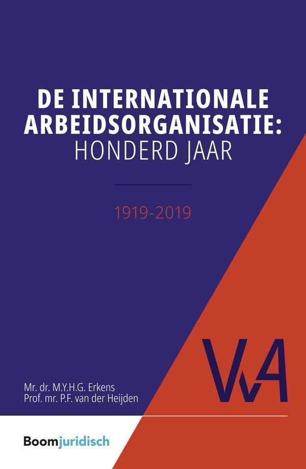 De internationale arbeidsorganisatie: honderd jaar
