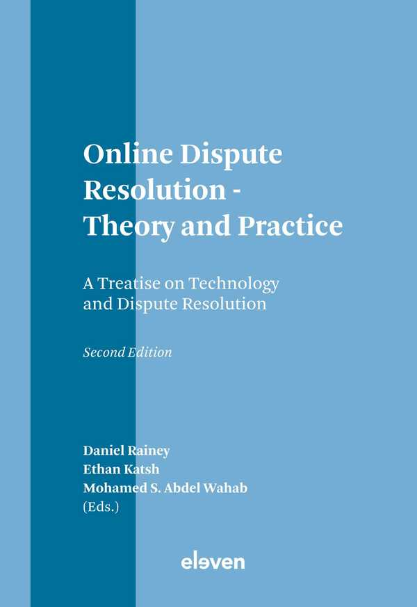 Online Dispute Resolution - Theory and Practice