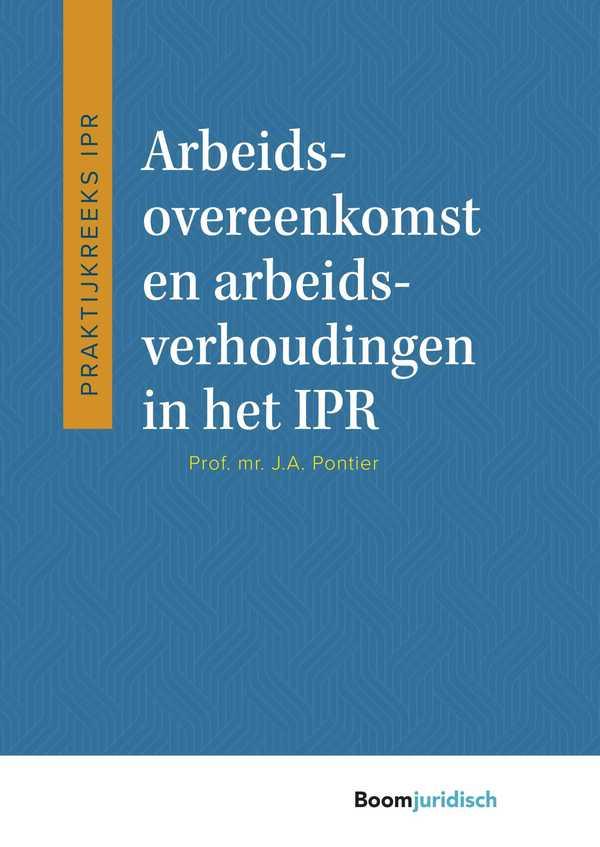 Arbeidsovereenkomst en arbeidsverhoudingen in het IPR