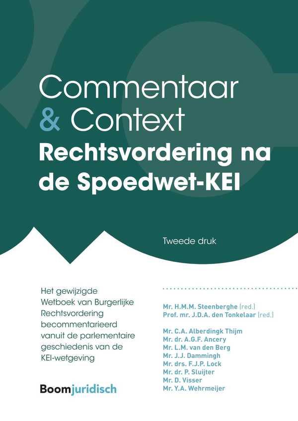 Commentaar & Context Rechtsvordering na de Spoedwet-KEI