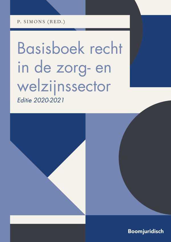 Basisboek recht in de zorg- en welzijnssector 2020-2021