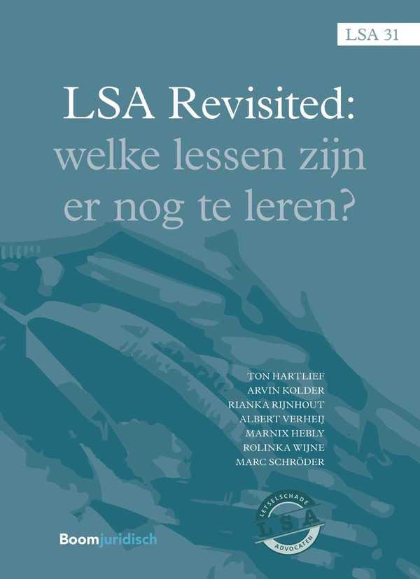 LSA Revisited: Welke lessen zijn er nog te leren?