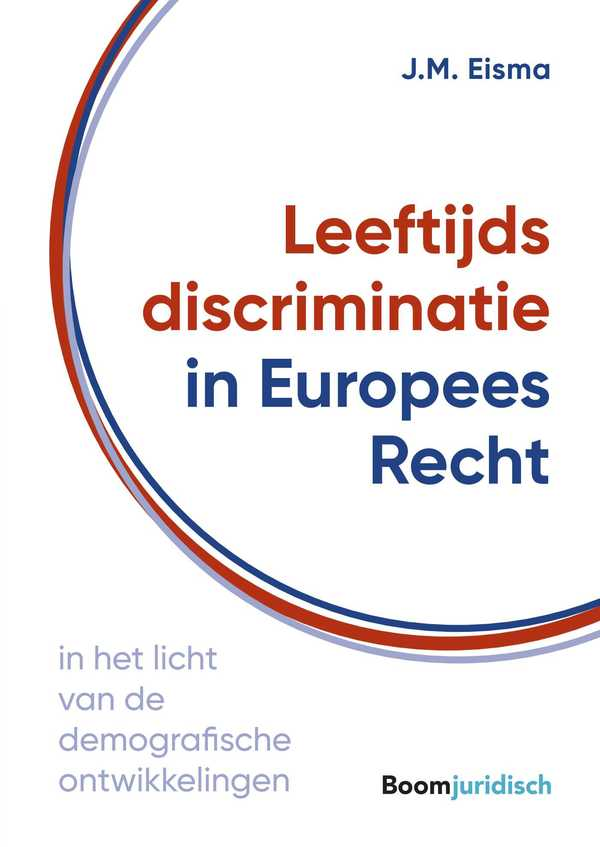 Leeftijdsdiscriminatie in Europees Recht