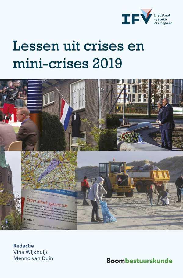 Lessen uit crises en mini-crises 2019